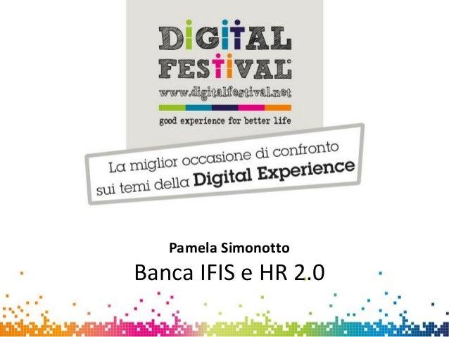 Pamela Simonotto - Employer Branding Online e Recruitment 2.0 - Digital for Job