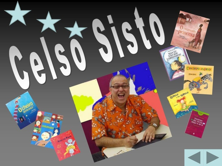 CELSO SISTO nasceu no Rio de Janeiro   em 16/06/1961 e vive atualmente em   Cidreira (RS). É escritor, ilustrador,     con...