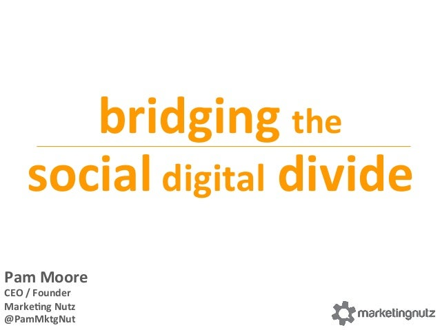 Bridging the Social Digital Divide #Isummit 2013 Presentation