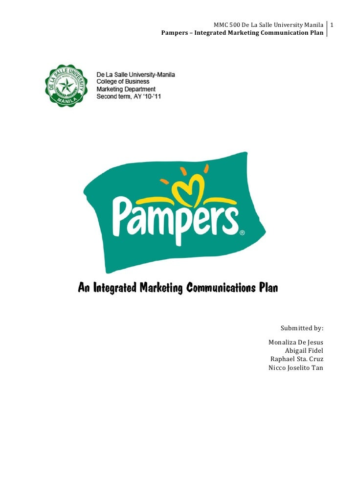 MMC 500 De La Salle University Manila  1                      Pampers – Integrated Marketing Commu...