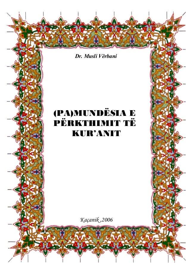 Dr. Musli Vërbani - (Pa)mundësia e përkthimit të Kur'anit
