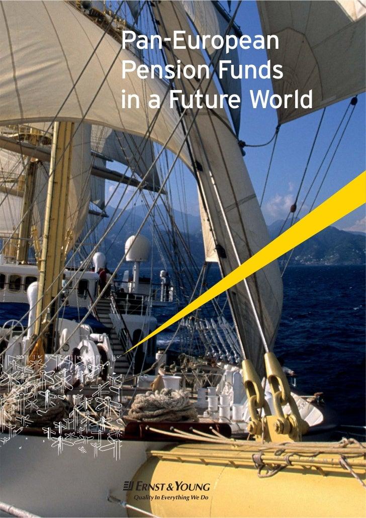 Pan-EuropeanPension Fundsin a Future World