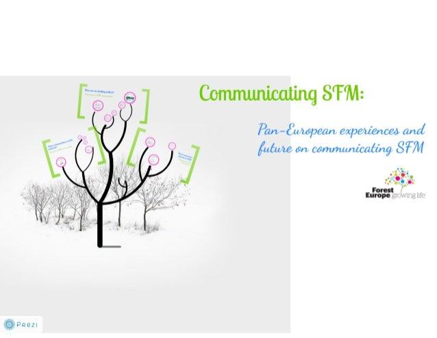 Pan European experiences and future on communicating SFM