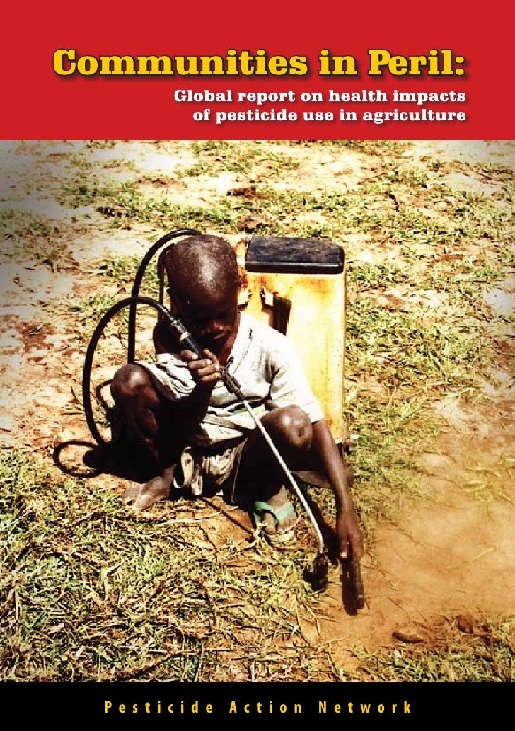 Communities in Peril - Global impacts of Pesticide Use