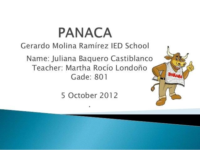 Name: Juliana Baquero Castiblanco Teacher: Martha Rocío Londoño            Gade: 801        5 October 2012               .