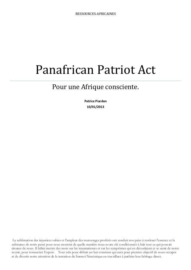 RESSOURCES-AFRICAINES                 Panafrican Patriot Act                              Pour une Afrique consciente.    ...
