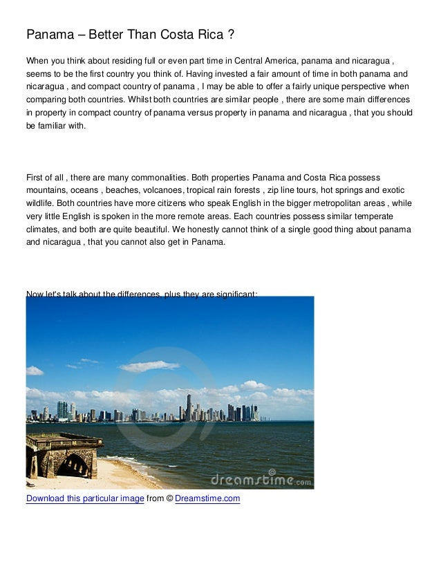 Panama – Better Than Costa Rica ?When you think about residing full or even part time in Central America, panama and nicar...