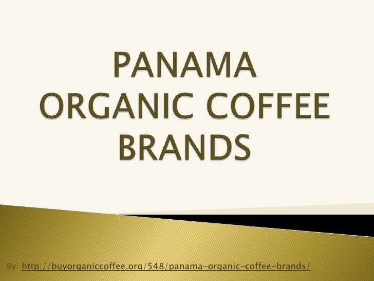 Panama organic coffee brands