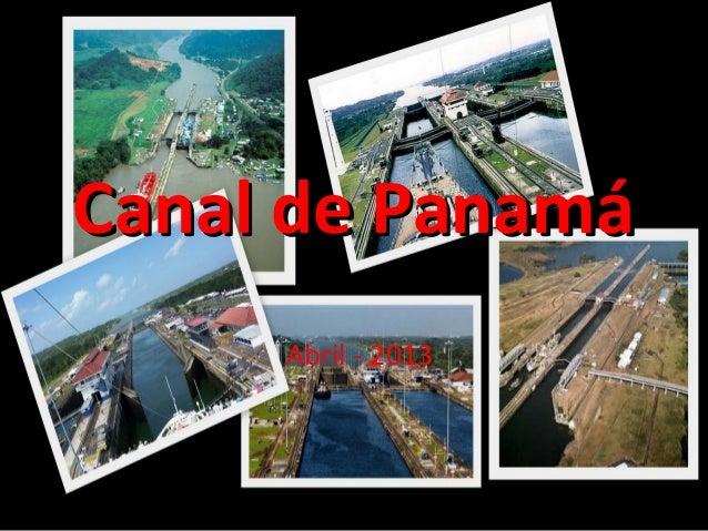 Canal de PanamáCanal de Panamá Abril - 2013