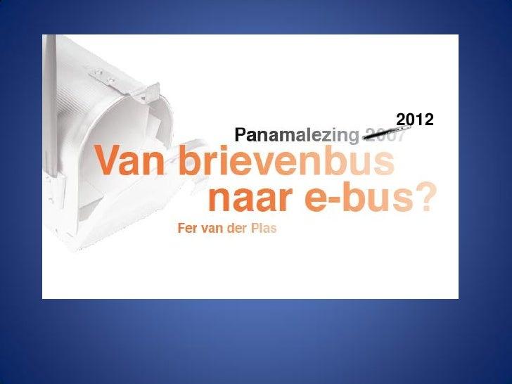 "Panamalezing Fer vd Plas Macintosh ""Van Brievenbus tot e-Bus 24052012"