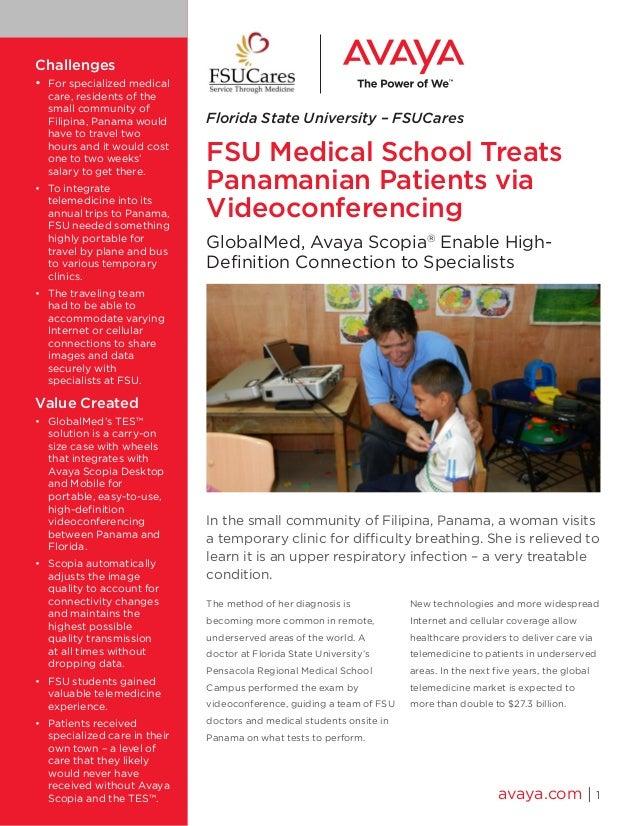 Florida State University – FSUCares FSU Medical School Treats Panamanian Patients via Videoconferencing GlobalMed, Avaya S...