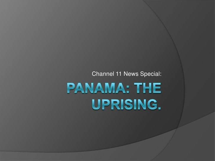 Panama: the uprising.<br />Channel 11 News Special:<br />