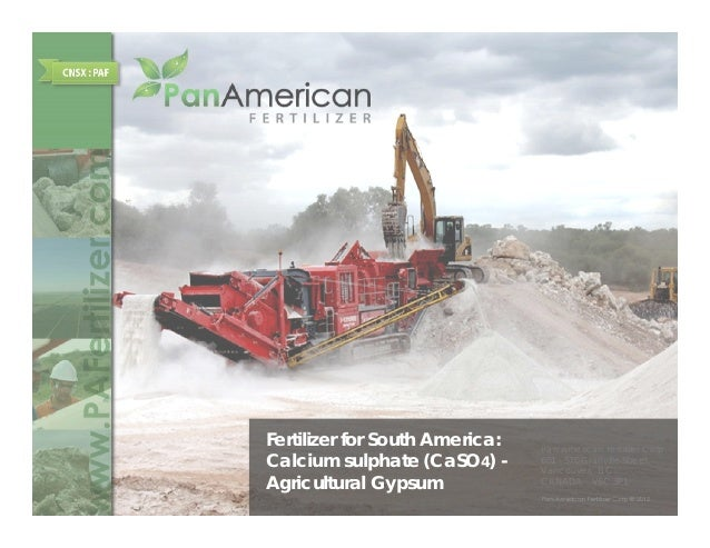 Fertilizer for South America:   P    A    i   F tili     C                                Pan American Fertilizer CorpCalc...