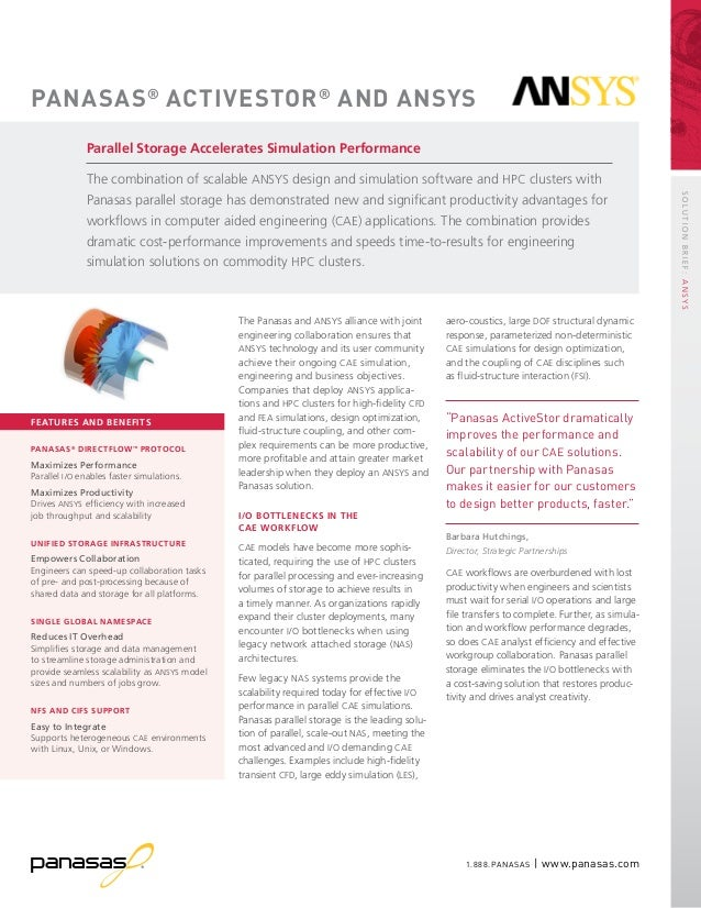 1.888.PANASAS   www.panasas.com SolutionBRIEF:ANSYS The Panasas and ANSYS alliance with joint engineering collaboration en...