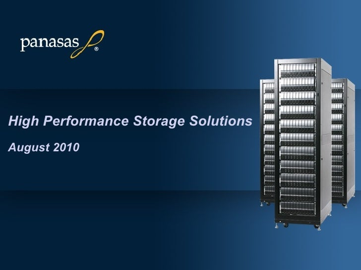 High Performance Storage Solutions August 2010