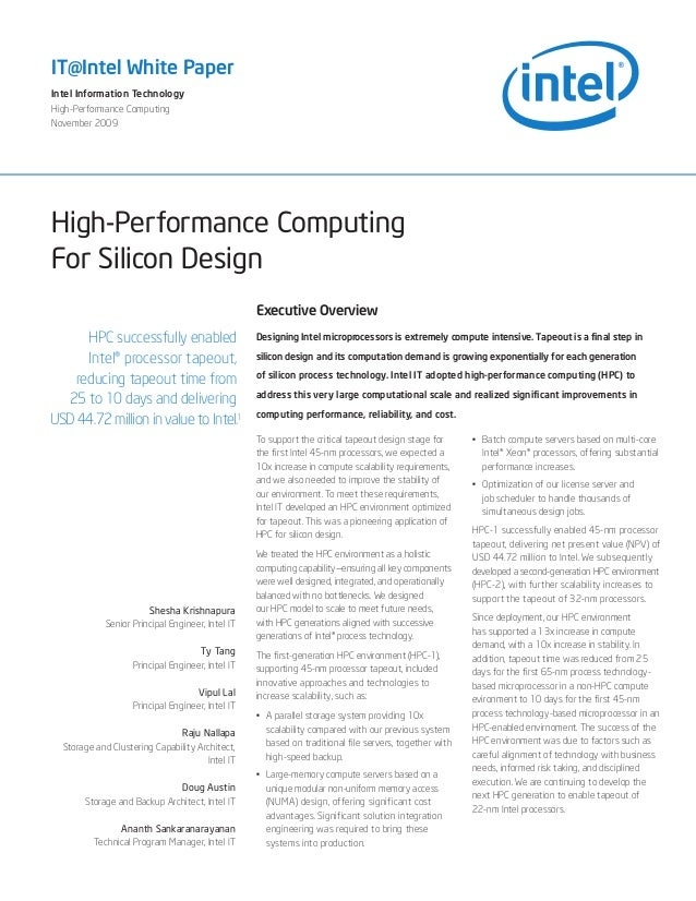 High-Performance Computing For Silicon Design IT@Intel White Paper Intel Information Technology High-Performance Computing...