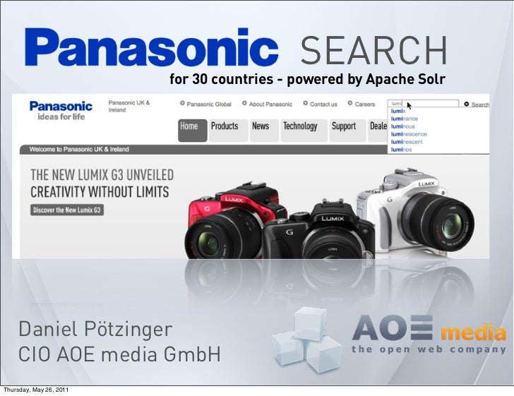 SEARCH                         for 30 countries - powered by Apache Solr    Daniel Pötzinger    CIO AOE media GmbHThursday...
