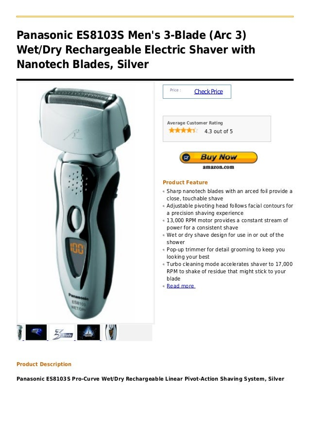 Panasonic ES8103S Mens 3-Blade (Arc 3)Wet/Dry Rechargeable Electric Shaver withNanotech Blades, Silver                    ...
