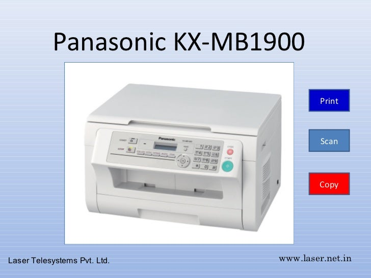 Panasonic KX-MB1900                                       Print                                       Scan                ...