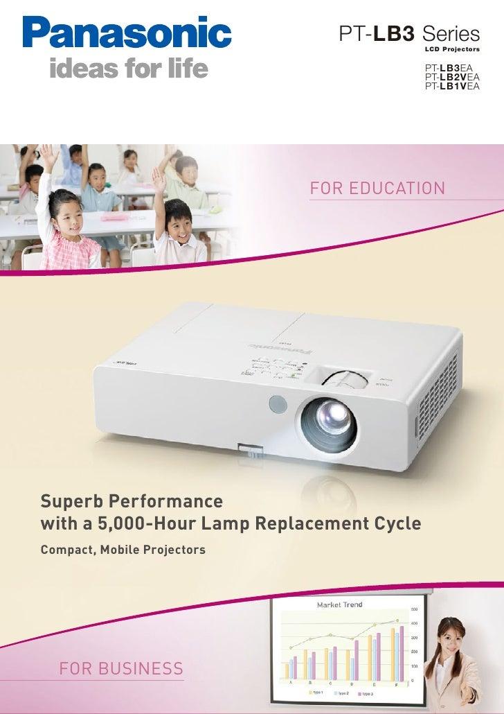 PT-LB3 Series                                           LCD Projectors                                           PT-LB3EA ...