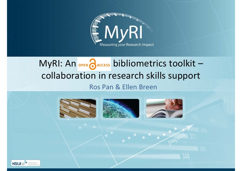 Pan & Breen - Bibliometrics support for the research community: the experience of 4 Irish University libraries collaboratively producing a suite of Open Access reusable learning objects