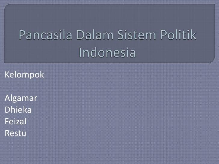 Pancasila dalam sistem politik indonesia