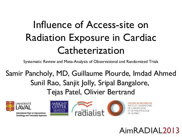 Influence of Access-site on Radiation Exposure in Cardiac Catheterization Systematic Review and Meta-Analysis of Observati...