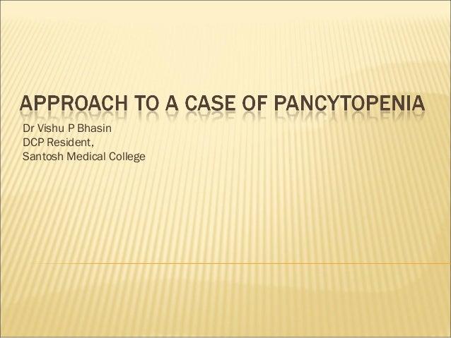 Pancytopenia Approach