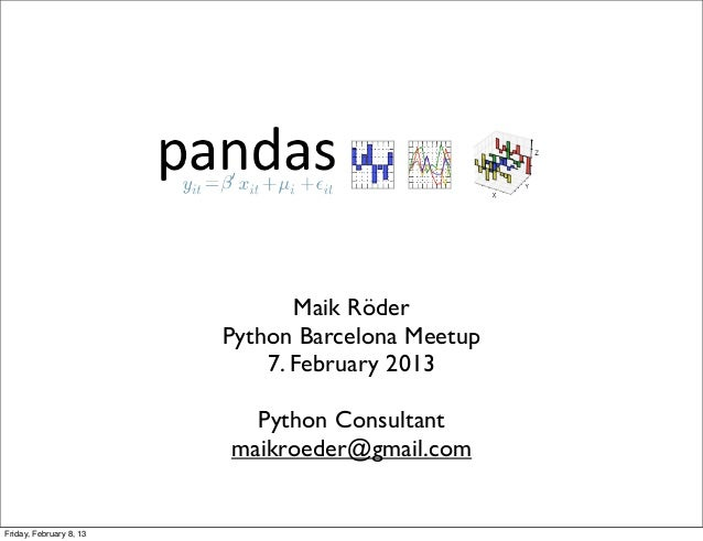 Pandas                                Maik Röder                         Python Barcelona Meetup                          ...