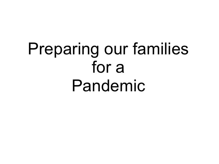Preparing our families for a Pandemic