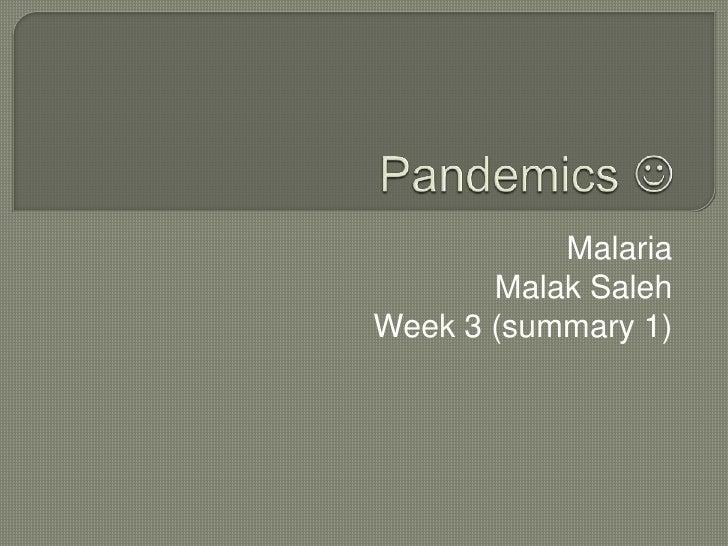 Pandemics Week 3 Presentation Summary 1 D
