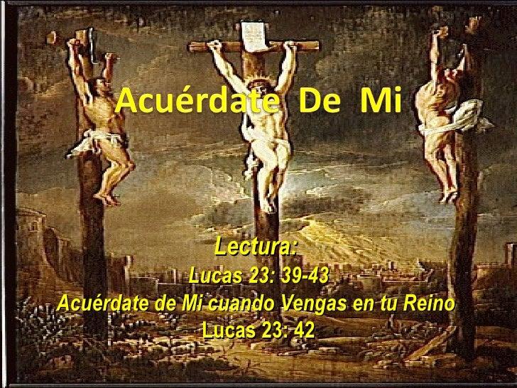 Resultado de imagen de «Jesús, acuérdate de mí cuando vengas con tu Reino»
