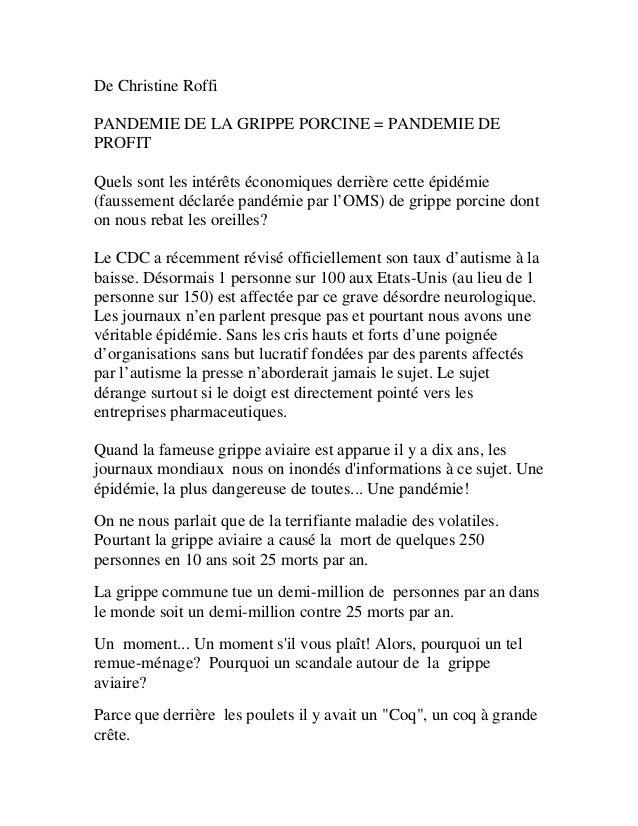 De Christine Roffi PANDEMIE DE LA GRIPPE PORCINE = PANDEMIE DE PROFIT Quels sont les intérêts économiques derrière cette é...