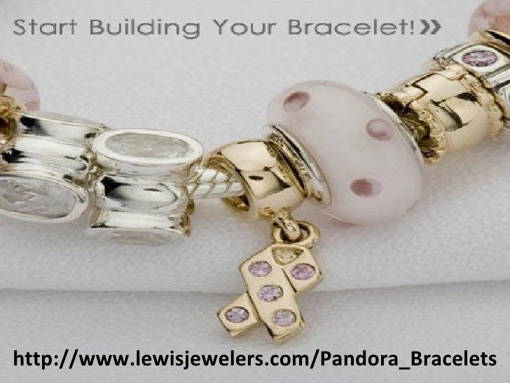 http://www.lewisjewelers.com/Pandora_Bracelets