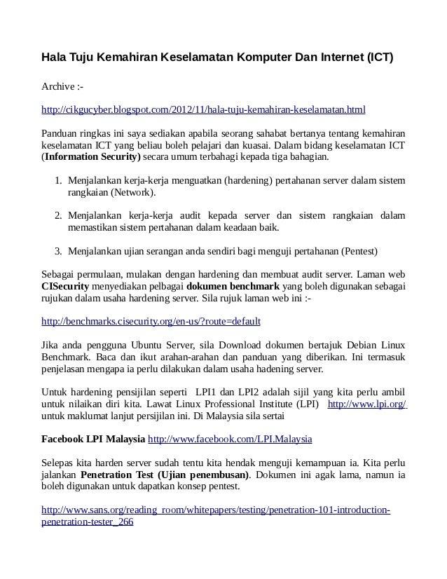 Hala Tuju Kemahiran Keselamatan Komputer Dan Internet (ICT)Archive :-http://cikgucyber.blogspot.com/2012/11/hala-tuju-kema...