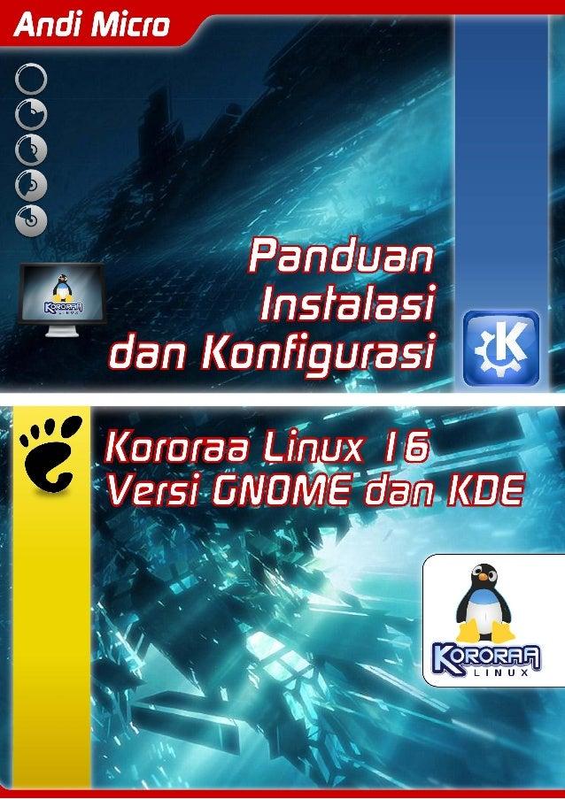Panduan Instalasi dan Konfigurasi Linux Kororaa 16