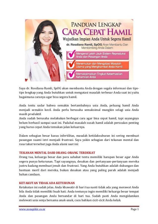 Saya dr. Rosdiana Ramli, SpOG akan membantu Anda dengan segala informasi dan tipstips lengkap yang Anda butuhkan untuk men...