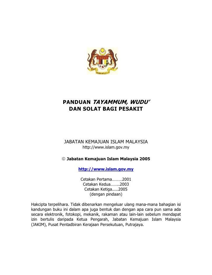 PANDUAN TAYAMMUM, WUDU'                   DAN SOLAT BAGI PESAKIT                      JABATAN KEMAJUAN ISLAM MALAYSIA     ...