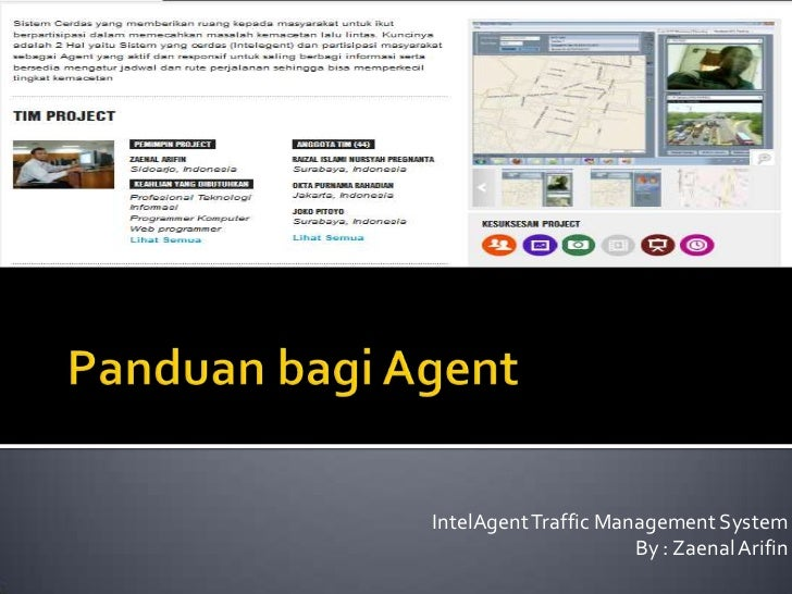 IntelAgent Traffic Management System                      By : Zaenal Arifin