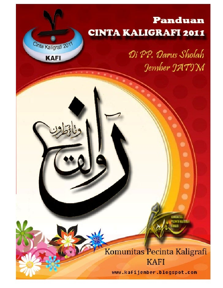 Panduan Cinta Kaligrafi 2011                                   KATA PENGANTAR        Dengan nama Allah Yang Maha Pengasih ...