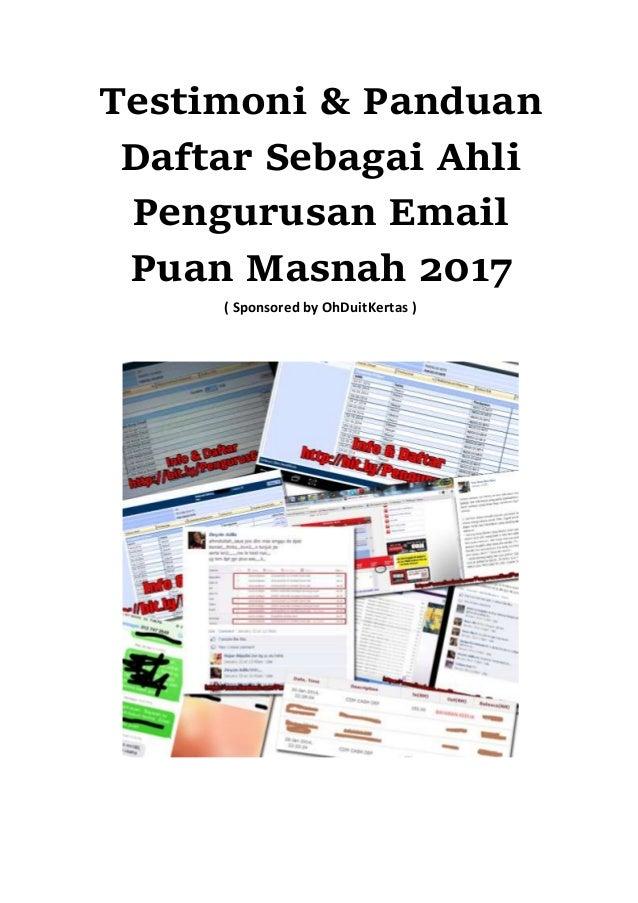 Testimoni & Panduan Daftar Sebagai Ahli Pengurusan Email Puan Masnah ( Sponsored by http://OhDuitKertas.com )