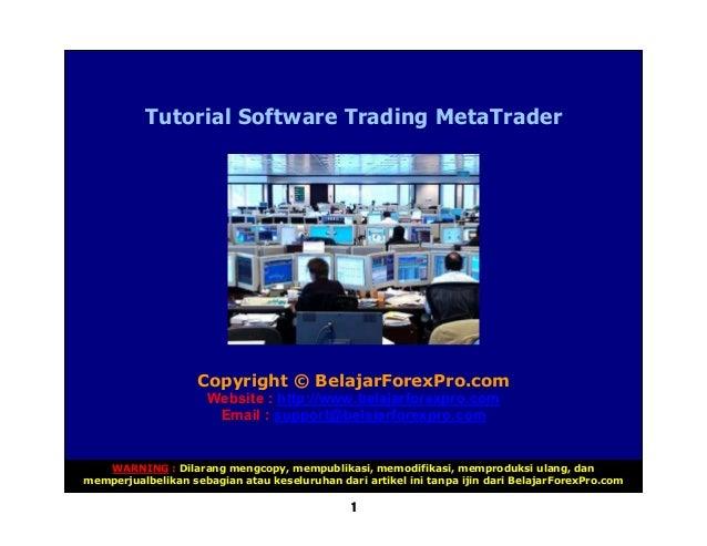 Tutorial Software Trading MetaTrader                    Copyright © BelajarForexPro.com                      Website : htt...