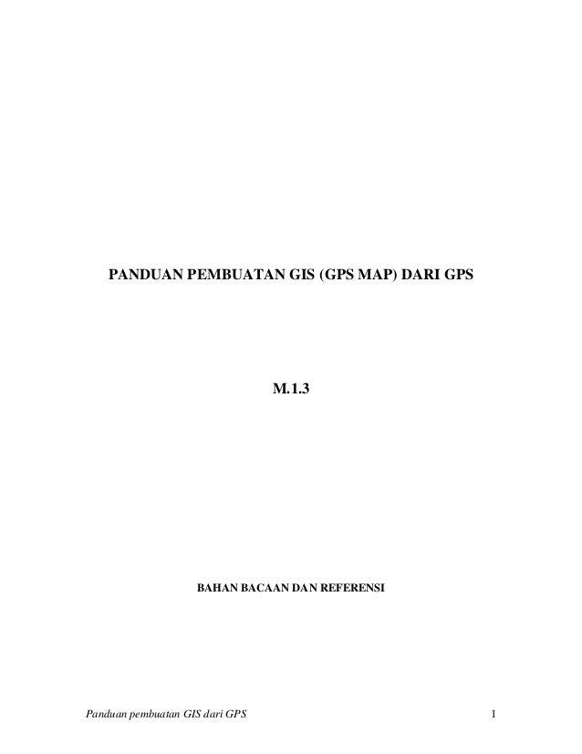 Panduan pembuatan gis dari gps