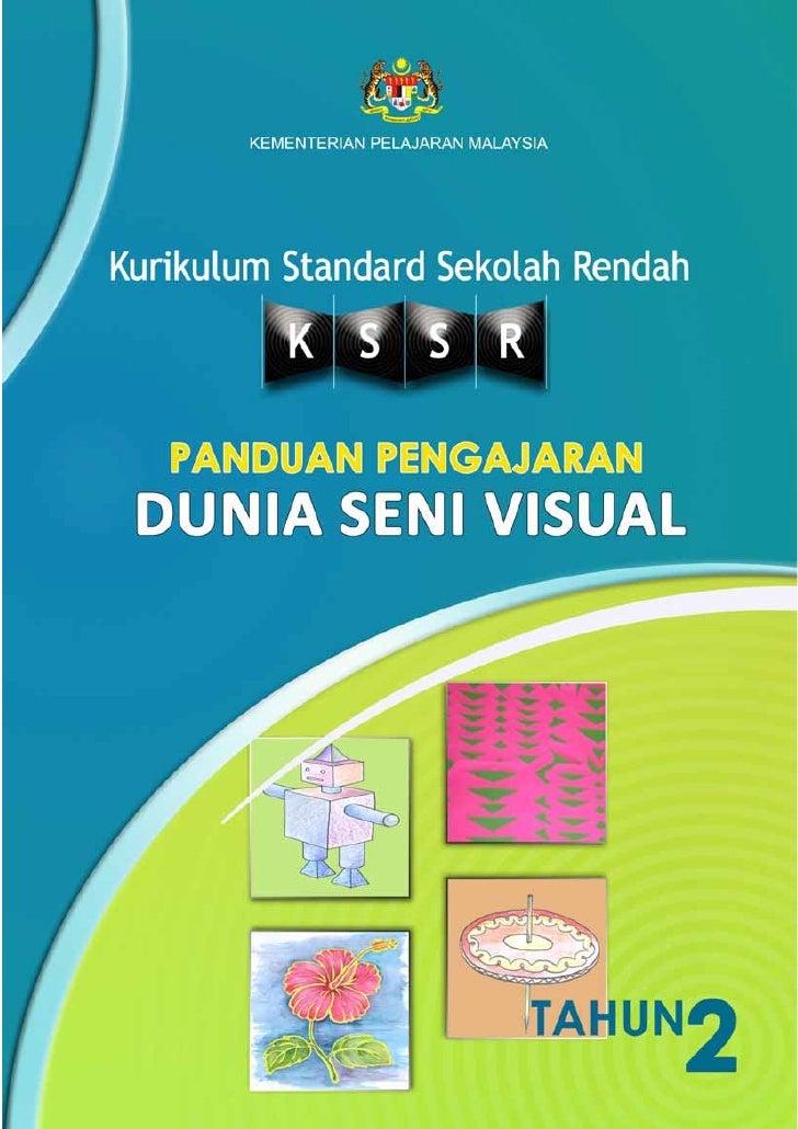 Buku Panduan pengajaran dunia seni visual thn 2