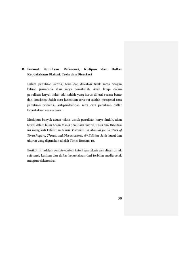 panduan penulisan thesis Format menulis thesis 4151 words nov 23rd, 2008 17 pages pedoman penulisan tesis 2006 1 daftar isi halaman daftar isi i daftar lampiran iii bab i pendahuluan 1 11 tujuan 12 ketentuan umum 121 ukuran kertas 122 penomoran halaman 12 3 ukuran huruf 124 pencetakan dan.