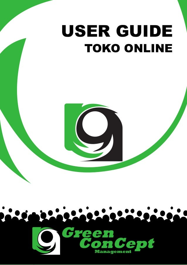 USER GUIDE      TOKO ONLINE    Green1      ConCept       Management        1