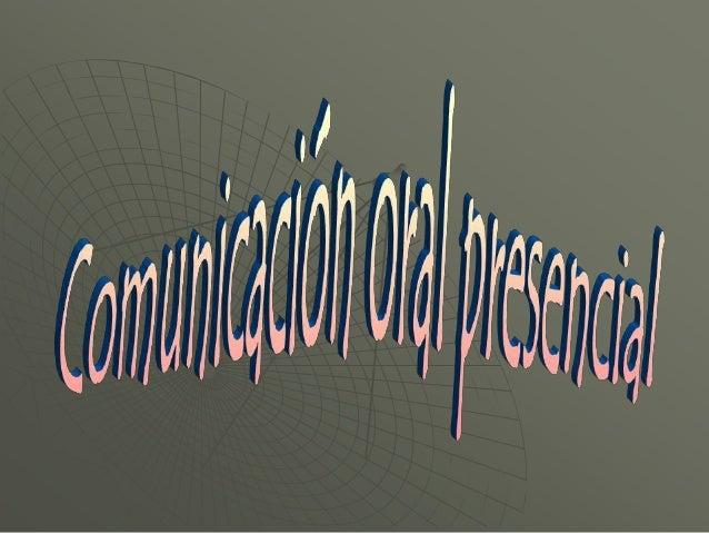 Técnica de comunicación oral presencial