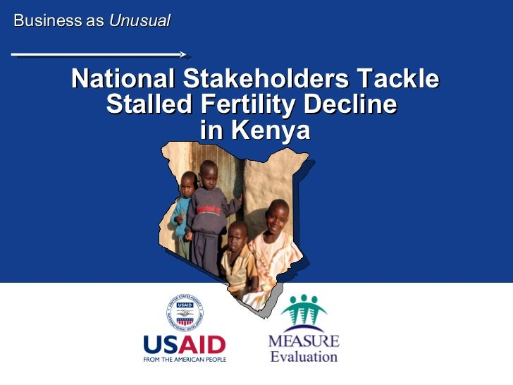 National Stakeholders Tackle Stalled Fertility Decline  in Kenya Business as  Unusual