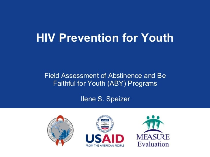 hiv and youth policy Sexual and reproductive health needs of adolescents in several youth policies that encompass both pregnancy and hiv prevention have yielded a more comprehensive strategy by complementing abstinence national policy on hiv/aids for the republic of zimbabwe, harare: government of.