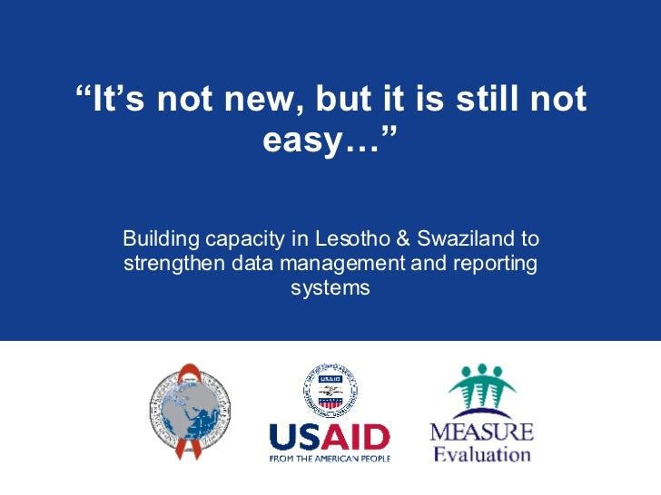 """"""" It's not new, but it is still not easy…"""" Building capacity in Lesotho & Swaziland to strengthen data management and repo..."""